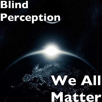 We All Matter