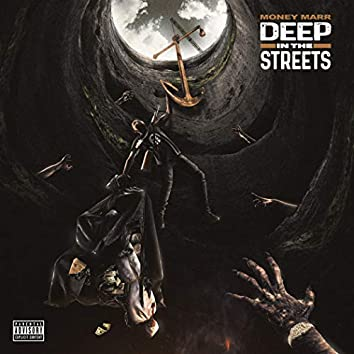Deep In The Streets