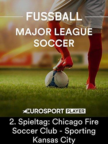 Fußball: MLS 2018 - Nordamerikanische Profiliga - 2. Spieltag: Chicago Fire Soccer Club - Kansas City Chiefs