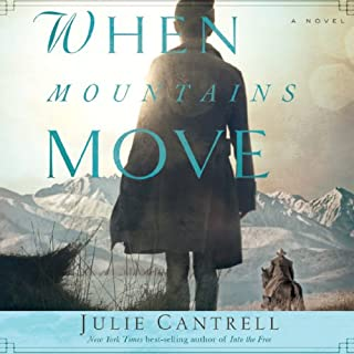 When Mountains Move     A Novel              By:                                                                                                                                 Julie Cantrell                               Narrated by:                                                                                                                                 Amy Rubinate                      Length: 10 hrs and 46 mins     54 ratings     Overall 4.4