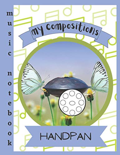 Music Notebook Handpan Compositions | Music scores: Music staff notebook | notes...