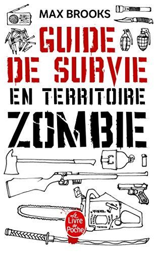 Le Guide de survie en territoire Zombie