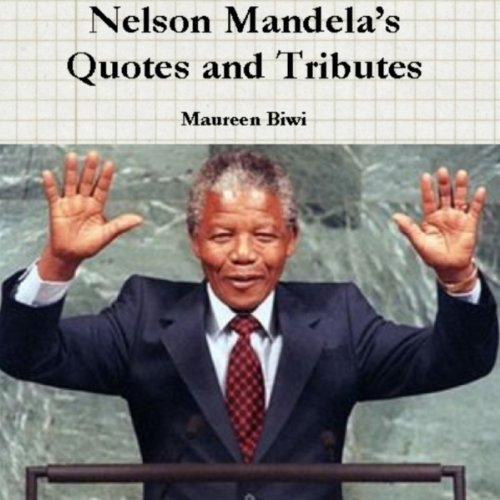Nelson Mandela's Quotes and Tributes audiobook cover art