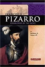 Francisco Pizarro: Conqueror of the Incas (Signature Lives: Renaissance Era)