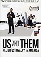 Us & Them: Religious Rivalry in America [DVD] [Import]