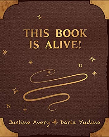 This Book Is Alive!