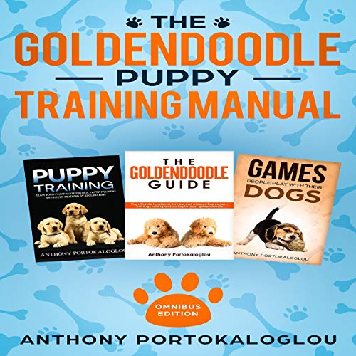 The Goldendoodle Puppy Training Manual: Omnibus Edition audiobook cover art