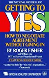 Getting to Yes - How to Negotiate Agreement Without Giving in - Simon & Schuster - 02/07/2003