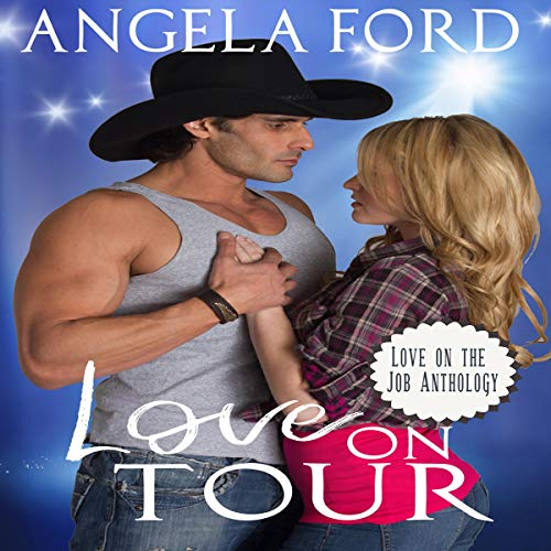 Love on Tour Audiobook By Angela Ford cover art