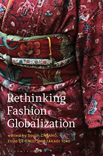 Rethinking Fashion Globalization