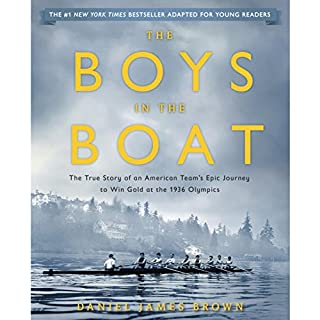 The Boys in the Boat (Young Readers Adaptation)     The True Story of an American Team's Epic Journey to Win Gold at the 1936 Olympics              By:                                                                                                                                 Daniel James Brown                               Narrated by:                                                                                                                                 Mark Bramhall                      Length: 5 hrs and 36 mins     372 ratings     Overall 4.7