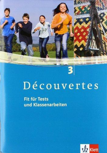 Découvertes / Fit für Tests und Klassenarbeiten: Arbeitsheft mit  CD-ROM - Band 3 (Découvertes. Ausgabe ab 2004)
