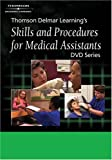 Thomson Delmar Learning's Skills and Procedures for Medical Assistants: No. 10: Preparing and Administering Parenteral Medications