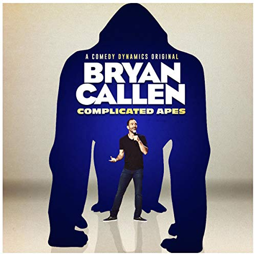 Bryan Callen: Complicated Apes Audiobook By Bryan Callen cover art