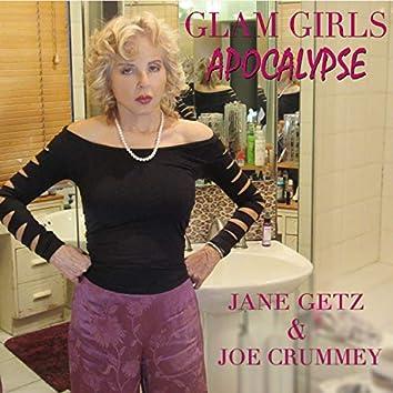 Glam Girl's Apocalypse