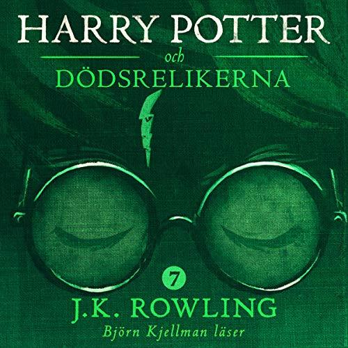 Harry Potter och Dödsrelikerna: Harry Potter-serien 7