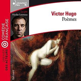 Poèmes     Grenier des acteurs              De :                                                                                                                                 Victor Hugo                               Lu par :                                                                                                                                 Nicolas Lormeau                      Durée : 1 h et 3 min     3 notations     Global 5,0