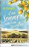 Ein Sommer wie kein zweiter: Roman (German Edition)