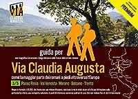 trekking VIA CLAUDIA AUGUSTA 3/5 Reschenpass - Trento PREMIuM: guida per una magnifica escursione a lunga distanza lungo la strada romana (PREMIUM = tutte le cartine ed immagini a colori)