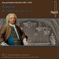 Handel: Konzerte fur Orgel solo, Op. 4, 1-6