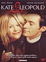 Kate & Leopold [Italian Edition]