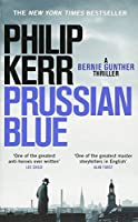 Prussian Blue: Bernie Gunther Thriller 12