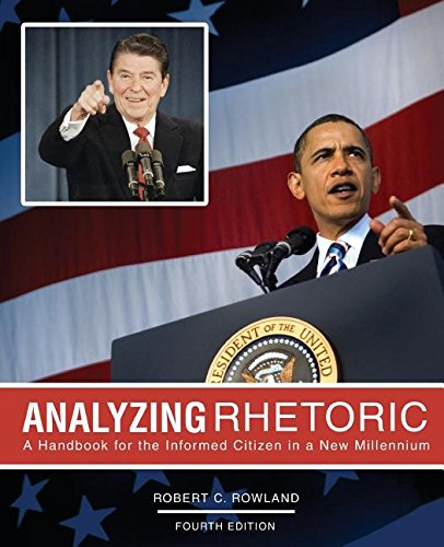 Analyzing Rhetoric: A Handbook for the Informed Citizen in a New Millennium - Text