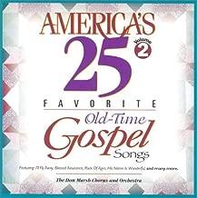 America's 25 Favorite Old-Time Gospel Songs: Volume Two