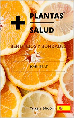 +Plantas +Salud: Tercera Edición