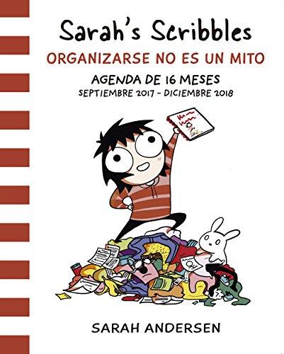 Sarah's Scribbles: Agenda 2018: Organizarse no es un mito