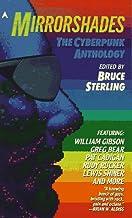 Mirrorshades: The Cyberpunk Anthology