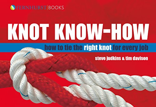 Knot Know-How: How To Tie the Right Knot For Every Job (Wiley Nautical) (English Edition)
