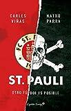 St. Pauli: Otro fútbol es posible (ENSAYO)