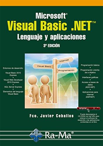 Microsoft Visual Basic .NET. Lenguaje y Aplicaciones. 3ª edición (Profesional)