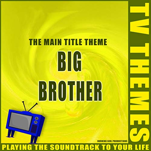 Big Brother - The Main Title Theme