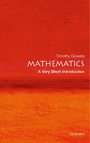 Mathematics: A Very Short Introduction (Very Short Introductions) (English Edition)