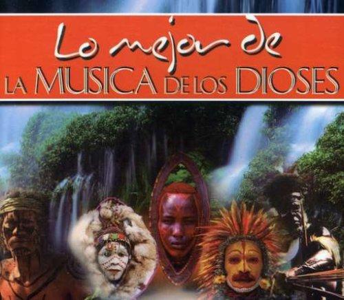 Lo Mejor de la Musica de los Dioses