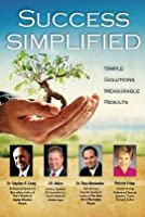Success Simplified with J.R. Atkins 1600137547 Book Cover
