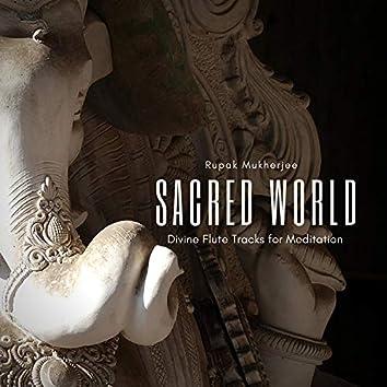 Sacred World - Divine Flute Tracks For Meditation