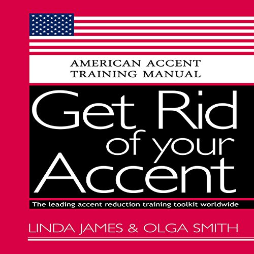 Get Rid of your Accent General American audiobook cover art