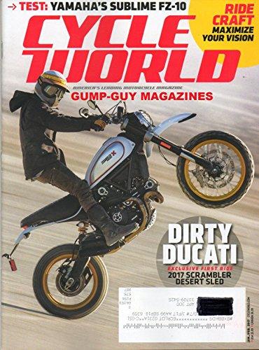 Cycle World America's Leading Motorcycle Magazine 2017 SCRAMPLER DESERT SLED ROM DUCATI Test:...