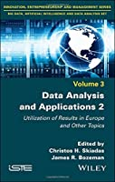 Data Analysis and Applications 2: Utilization of Results in Europe and Other Topics Front Cover