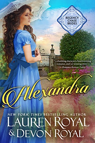 Alexandra: A Sweet Regency Romance (Regency Chase Brides Book 1) (English Edition)