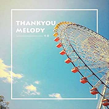 Thank You Melody