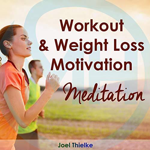 Workout & Weight Loss Motivation Meditation Titelbild