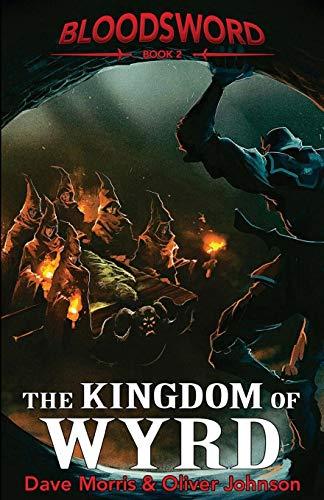 The Kingdom of Wyrd (Blood Sword, Band 2)