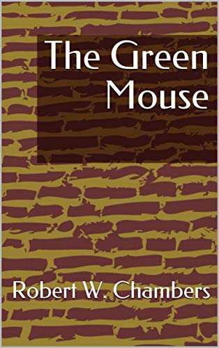 The Green Mouse (English Edition)