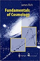 Fundamentals of Cosmology, 2nd Edition [Special Indian Edition - Reprint Year: 2020]