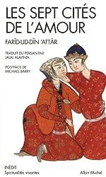 Les Sept cités de l'amour de Farid-ud Din Attar