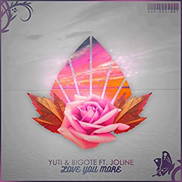 Love You More (feat. Joline Loos)